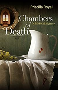Chambers of Death by Priscilla Royal
