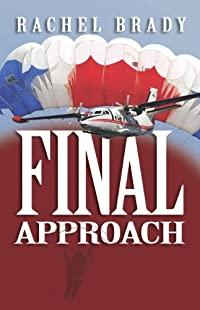 Final Approach by Rachel Brady