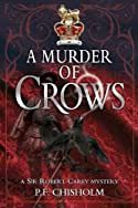 A Murder of Crows by P. F. Chisholm