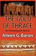 Gold of Thrace by Aileen G. Baron