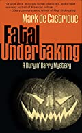 Fatal Undertaking by Mark de Castrique
