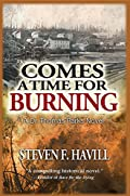 Comes a Time for Burning by Steven F. Havill