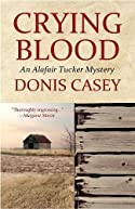 Crying Blood by Donis Casey