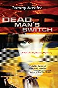 Dead Man's Switch by Tammy Kaehler