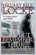 But Remember Their Names by Hillary Bell Locke