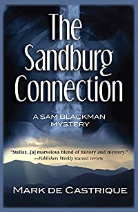 The Sandburg Connection by Mark de Castrique