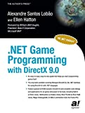 NET game programming with DirectX 9.0