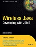 Wireless Java: Developing with J2ME, Second Edition