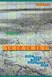 : Geocaching: Hike and Seek with Your GPS