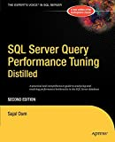 SQL Server Query Performance Tuning Distilled, Second Edition