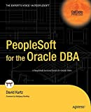 David Kurtz: PeopleSoft of the Oracle DBA