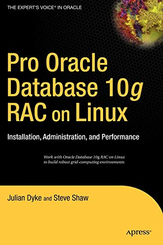 PDF Pro Oracle Database 10g RAC on Linux Installation Administration and Performance Expert s Voice in Oracle