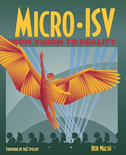 770. Micro-ISV: From Vision to Reality