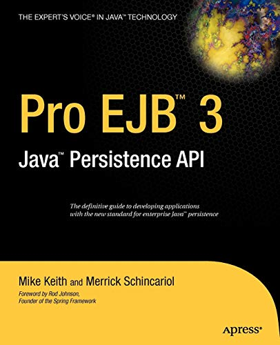Pro EJB 3: Java Persistence API (Expert's Voice in Java)