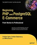Beginning PHP and PostgreSQL E-Commerce