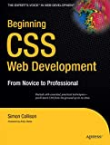Beginning CSS Web Development: From Novice To Professional