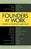 Buy Founders at Work: Stories of Startups' Early Days from Amazon