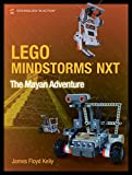 LEGO Mindstorms NXT:  The Mayan Adventure (Technology in Action)