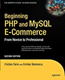 Beginning PHP and MySQL e-commerce: from novice to professional