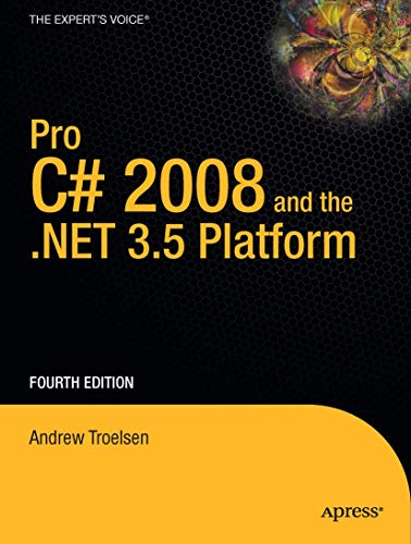 Pro C# 2008 and the .NET 3.5 Platform (Windows.Net)