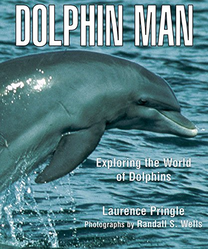 Dolphin Man: Exploring the World of Dolphins