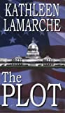 The Plot, Kathleen LaMarche