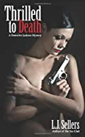 Thrilled to Death by L. J. Sellers
