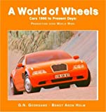A World of Wheels: Cars 1990 to Present Days