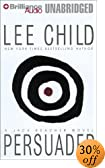 Persuader: A Jack Reacher Novel [UNABRIDGED] by  Lee Child, Dick Hill (Reader) (Audio Cassette - May 2003)