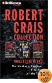 Robert Crais Collection: The Monkey's Raincoat/Lullaby Town/Free Fall [ABRIDGED] by  Robert Crais, et al (Audio Cassette - February 2003)