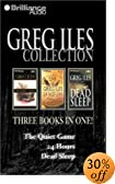 Greg Iles Collection: The Quiet Game, 24 Hours, Dead Sleep [ABRIDGED] by  Greg Iles (Audio Cassette - May 2003)