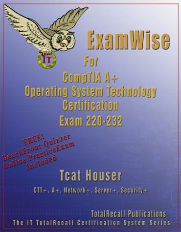 ExamWise For CompTIA A Operating System Exam 220 232 With Online Exam