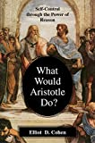 What Would Aristotle Do?