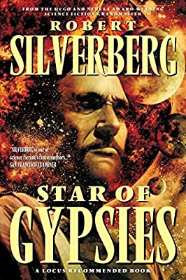 REVIEW: Star of Gypsies by Robert Silverberg