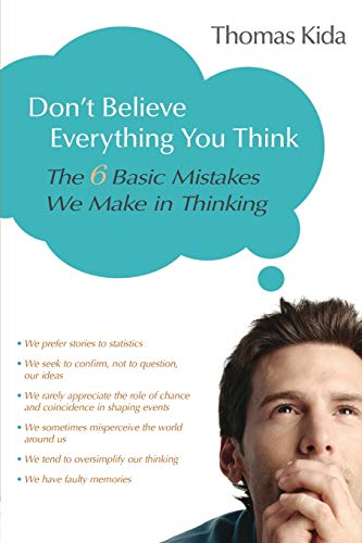 Don't Believe Everything You Think, by Kida, Thomas