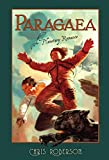 REVIEW: Paragaea by Chris Roberson