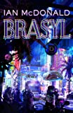 REVIEW:  Brasyl by Ian McDonald