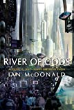 REVIEW: River of Gods by Ian McDonald