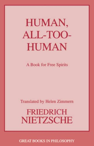 Human, All-Too-Human: A Book for Free Spirits