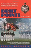 : Brief Points: An Almanac for Parents and Friends of U.S. Naval Academy Midshipmen
