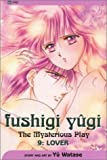 Fushigi Yugi: The Mysterious Play: Lover (Fushigi Yugi, 9)