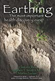 Amazon.com: Earthing: The Most Important Health... cover
