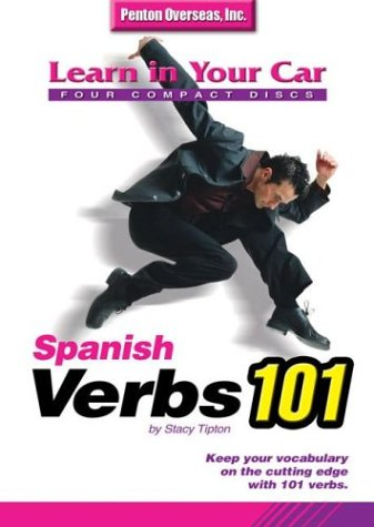 Learn in Your Car: Spanish Verbs 101 (Learn in Your Car) (Audio CD)
