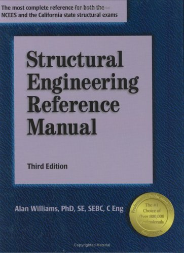 Structural Engineering Reference Manual, 3rd ed., Williams, Alan