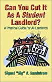 Can You Cut It As a Student Landlord