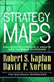 Buy Strategy Maps: Converting Intangible Assets into Tangible Outcomes from Amazon