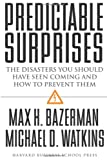 Buy Predictable Surprises: The Disasters You Should Have Seen Coming, and How to Prevent Them from Amazon
