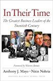 Buy In Their Time: The Greatest Business Leaders of the Twentieth Century from Amazon