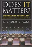 Buy Does IT Matter? Information Technology and the Corrosion of Competitive Advantage from Amazon