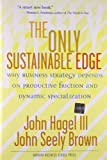 Buy The Only Sustainable Edge: Why Business Strategy Depends on Productive Friction and Dynamic Specialization from Amazon